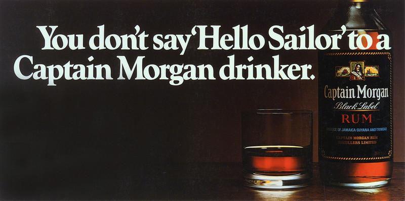Captain Morgan Rum. CDP. Art director Peter Ibbitson.