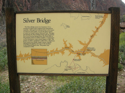 Info about the Silver Bridge  It carries the water pipeline (and hikers) across the colorado