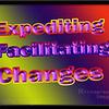 Expediting, Facilitating, Changes