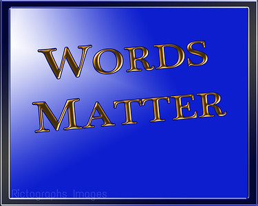 Quote, Words Matter