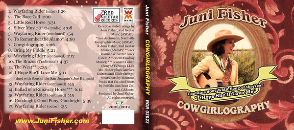 "March 2012 Juni Fisher Design of 6-panel digipack and disc to look similar to first release Re-issue of ""Cowgirlography"""