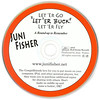 """Let 'er Go, Let 'er Buck, Let 'er Fly"" Disc"