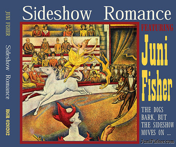 "February 2013 Juni Fisher Redesign of ""Sideshow Romance"" from jewel case to digipack Cover Art: ""Circus,"" 1890-91, oil on canvas by George Seurat, in the public domain"