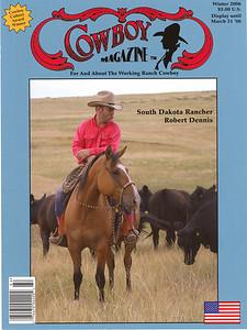 COWBOY MAGAZINE Winter 2006  Cover Story & Photo South Dakota Rancher Robert Dennis