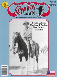 COWBOY MAGAZINE Spring 2008  Cover Story South Dakota Cowboy & Author Ray Hunter