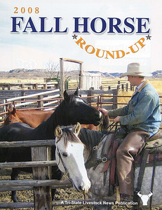"TRI-STATE LIVESTOCK NEWS 2008 Fall Horse Roundup  Cover Story ""Linger Likes Montana"""