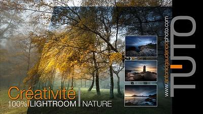 Tutoriel 100% LIGHTROOM Créativité by Antonio GAUDENCIO