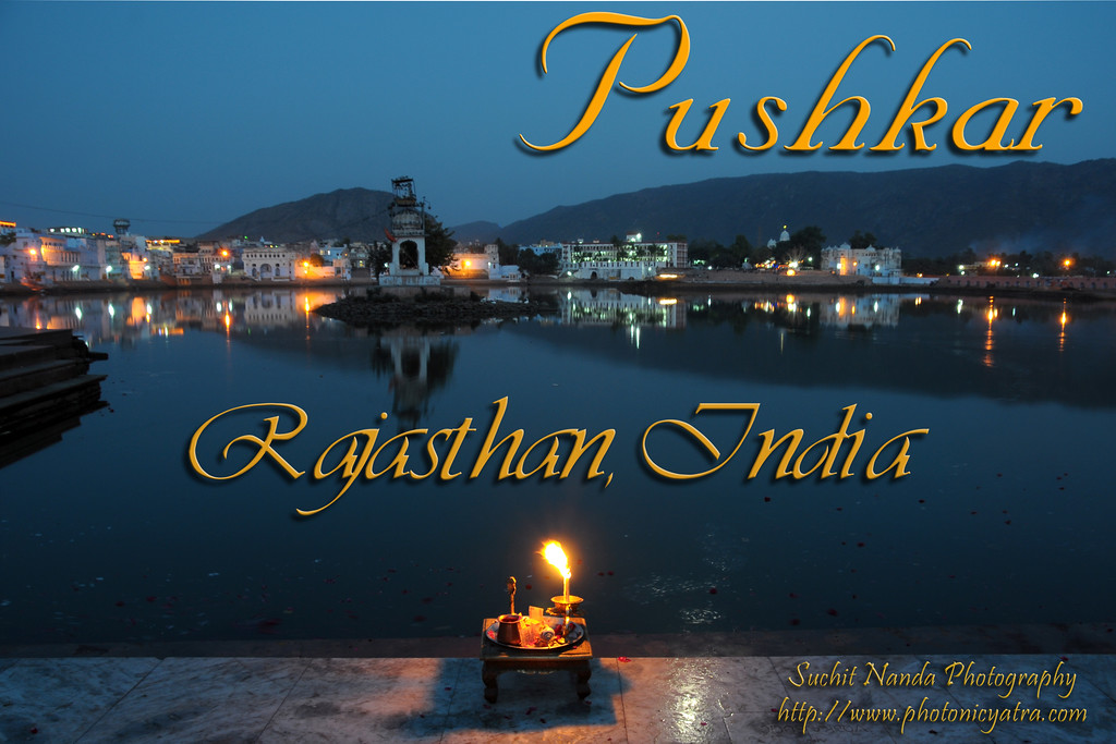 Pushkar (Hindi: पुष्कर) is a town in the Ajmer district in the state of Rajasthan, India. It is situated at 14 km North West from Ajmer. Pushkar is one of the oldest cities of India. The legend associates Lord Brahma with its creation. It is mentioned that Brahma performed penance here for 60,000 years to have a glimpse of Vishnu. Pushkar, Rajasthan, India.