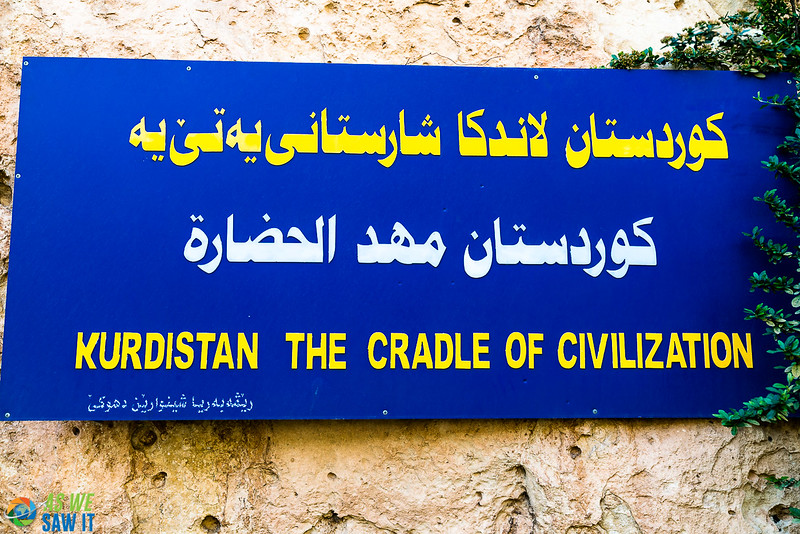 Text of a sign in northern Iraq: Kurdistan the cradle of civilization