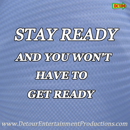 www.detourentertainmentproductions.com - Stay Ready