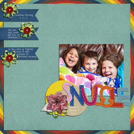 Snuggle {Christmas Morning 2012}  Tuesday Template Jan2013 by Li for challenge http://scrapmatters.com/forums/showthread.php?t=31627  poinsettia, leaf, & ribbon flower from Meagan's Creations' Retro Holidays Add On  papers from Stolen Moments Designs' contribution to Jan2013 Mix A Kit, Run, Laugh, Play (blended wordy paper into green paper)  Hand Cut Feltie Alpha by Wimpychompers Creations  button from Blue Umbrella Designs' Music is Love