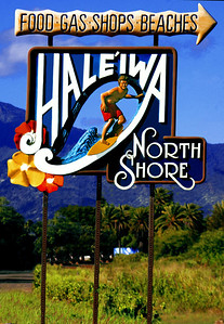 The artistic Hale'iwa signwelcomes all to the Surf Capitol of the worldHale'iwa, North Shore, Oahu, Hawaii