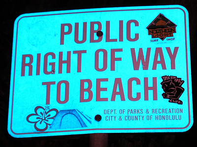 Public Right of Way To the Beach signon a North Shore BeachNorth Shore, Oahu, Hawaii