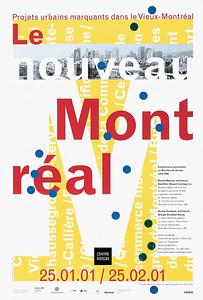 Stéphane Huot, LE NOUVEAU MONTRÉAL – PROJETS URBAINS MARQUANTS DANS LE VIEUX MONTRÉAL, 2001