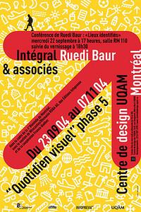 Stéphane Huot, INTÉGRAL RUEDI BAUR & ASSOCIÉS – QUOTIDIEN VISUEL, 2004