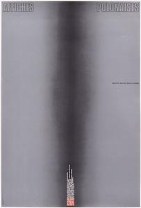Bretelle / Alfred Halasa, AFFICHES POLONAISES DEPUIS LA SECONDE GUERRE MONDIALE, 1983