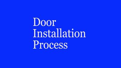 Entry Door Installation Process