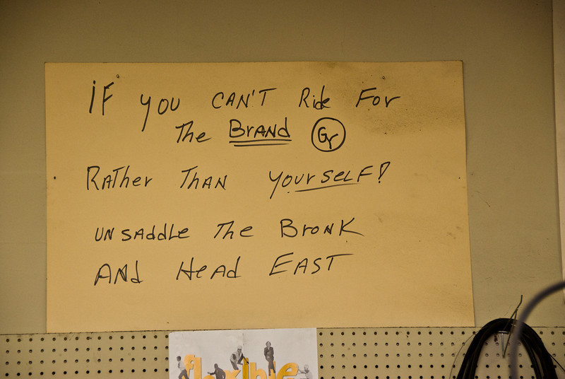 Ride For The Brand.  <br /> A sign in the Goodyear Shoe Repair Shop in Birmingham, AL.