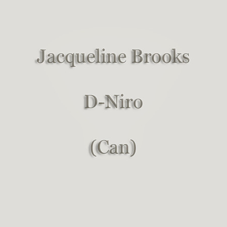 0001 - Jacqueline Brooks - D-Niro (Can) - 1