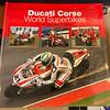Ducati Corse World Superbikes Book - Front