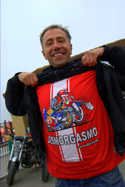 That's Marco, President of the DucatiFanatic owners club from Milan Italy, showing off his very funny but not so PC t-shirt.