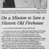 An article about Rudy Brown and Anita Landecker on a mission to save the historic firestation of Engine Company No. 30