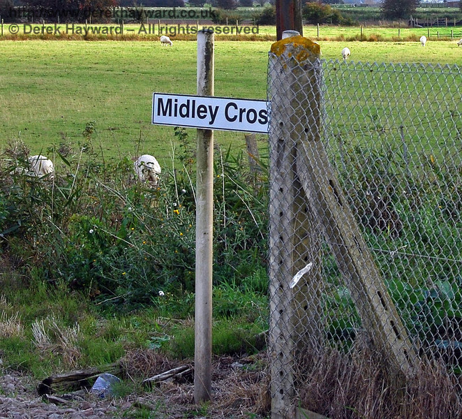 The sign for Midley Crossing unfortunately cannot be photographed properly from any position to which the public have access. 08.10.2008