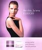 ELECCIÓN pour Femme Eau de Parfum 2013 Spain (slogan in Catalan) 'Ser chic, la teva elecció'