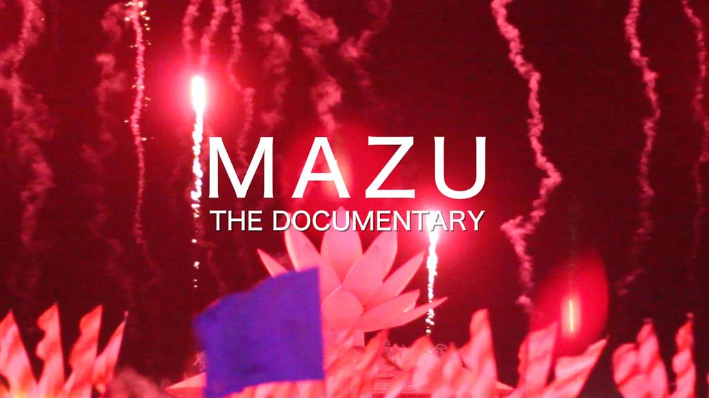 MAZU-The Documentary (Trailer)