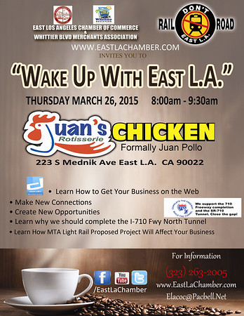 WAKE UP WITH EAST L.A. @ JUAN'S ROTISSERIE CHICKEN • 03.26.15