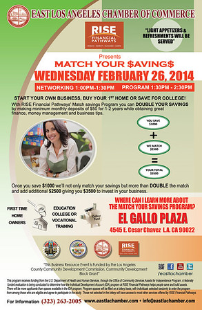 RISE FINANCIAL PATHWAYS MATCH YOUR SAVINGS @ EL GALLO PLAZA • 02.26.14
