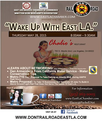 WAKE UP WITH EAST L.A. @ CHALIO • 05.28.15