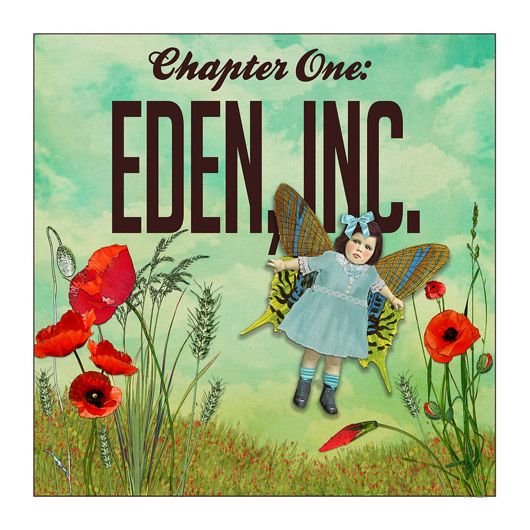 EDEN, INC.  Growing Up Wilde Part One