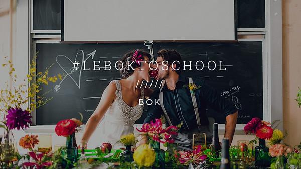 #LEBOKTOSCHOOL ////// BOK