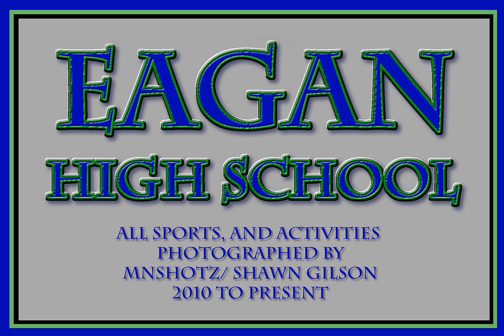 EAGAN HIGH SCHOOL - ALL SPORTS AND ACTIVITIES - mnshotz