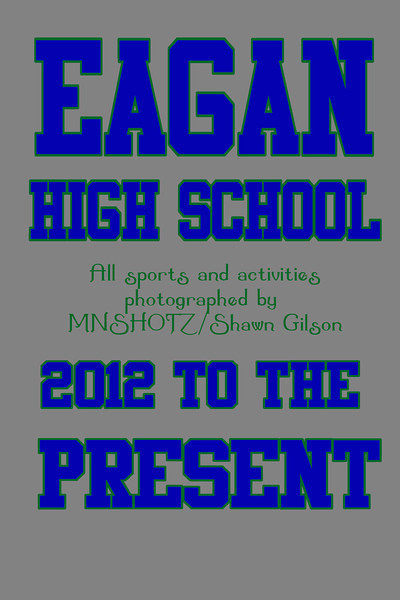 EAGAN HIGH SCHOOL - ALL SPORTS AND ACTIVITIES