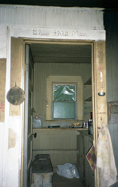 """Bless this Mess"" - looking into the kitchen of Madulce Cabin from the sleeping quarters."