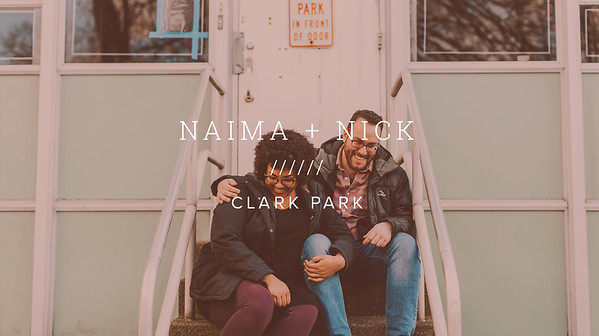 NAIMA + NICK ////// CLARK PARK