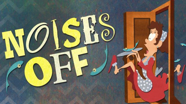 """March Night Out; the play """"Noises Off""""."""