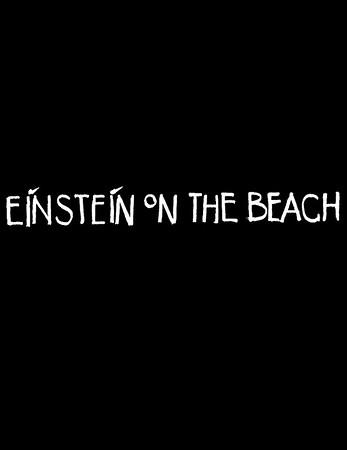 Einstein on the Beach [Montpellier, 2012]