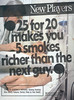 25 for 20 makes you 5 smokes richer