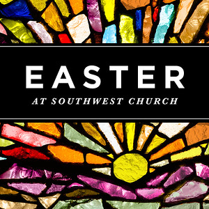 Easter at Southwest