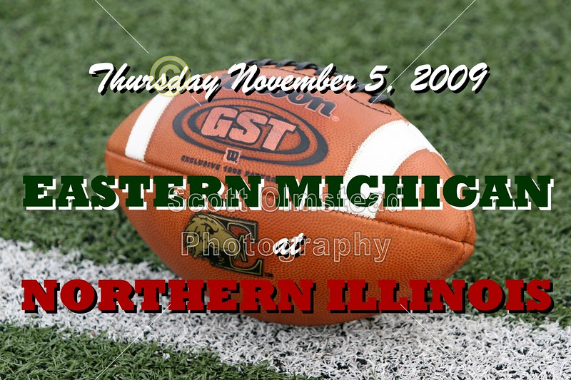 November 5, 2009 - Eastern Michigan Eagles at Northern Illinois Huskies