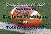 November 20, 2009 - Eastern Michigan Eagles at Toledo Rockets