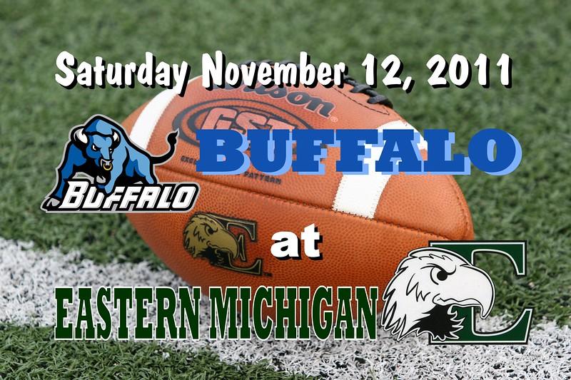 SENIOR DAY - Saturday, November 12, 2011 - Buffalo Bulls at Eastern Michigan Eagles