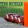 Thursday, November 1, 2012 - Eastern Michigan University Eagles at Ohio University Bobcats