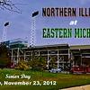 SENIOR DAY - Friday, November 23, 2012 - Northern Illinois Huskies at Eastern Michigan Eagles