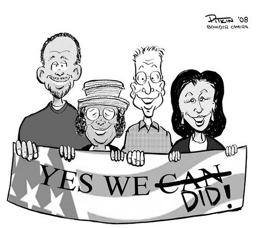 November 6, 2008<br /> Hap Pitkin Editorial Cartoon<br /> DailyCamera.com Boulder, CO