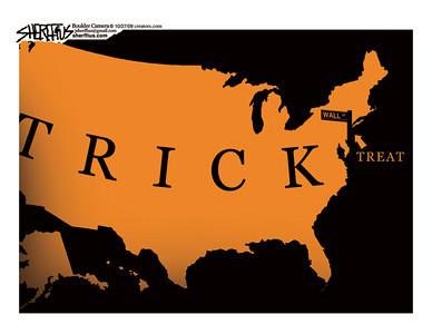 Oct. 29, 2009<br /> John Sherffius Editorial Cartoon<br /> Dailycamera.com Boulder, CO<br /> Trick or Treat Wall Street