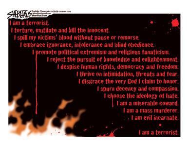 Oct. 30, 2009<br /> John Sherffius Editorial Cartoon<br /> Dailycamera.com Boulder, CO<br /> I am a terrorist